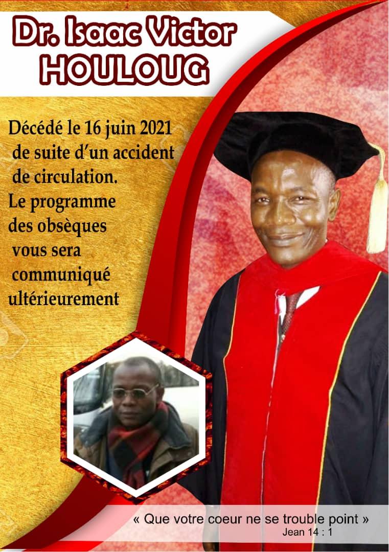 Programme des obsèques du Dr Isaac Houloug et contribution